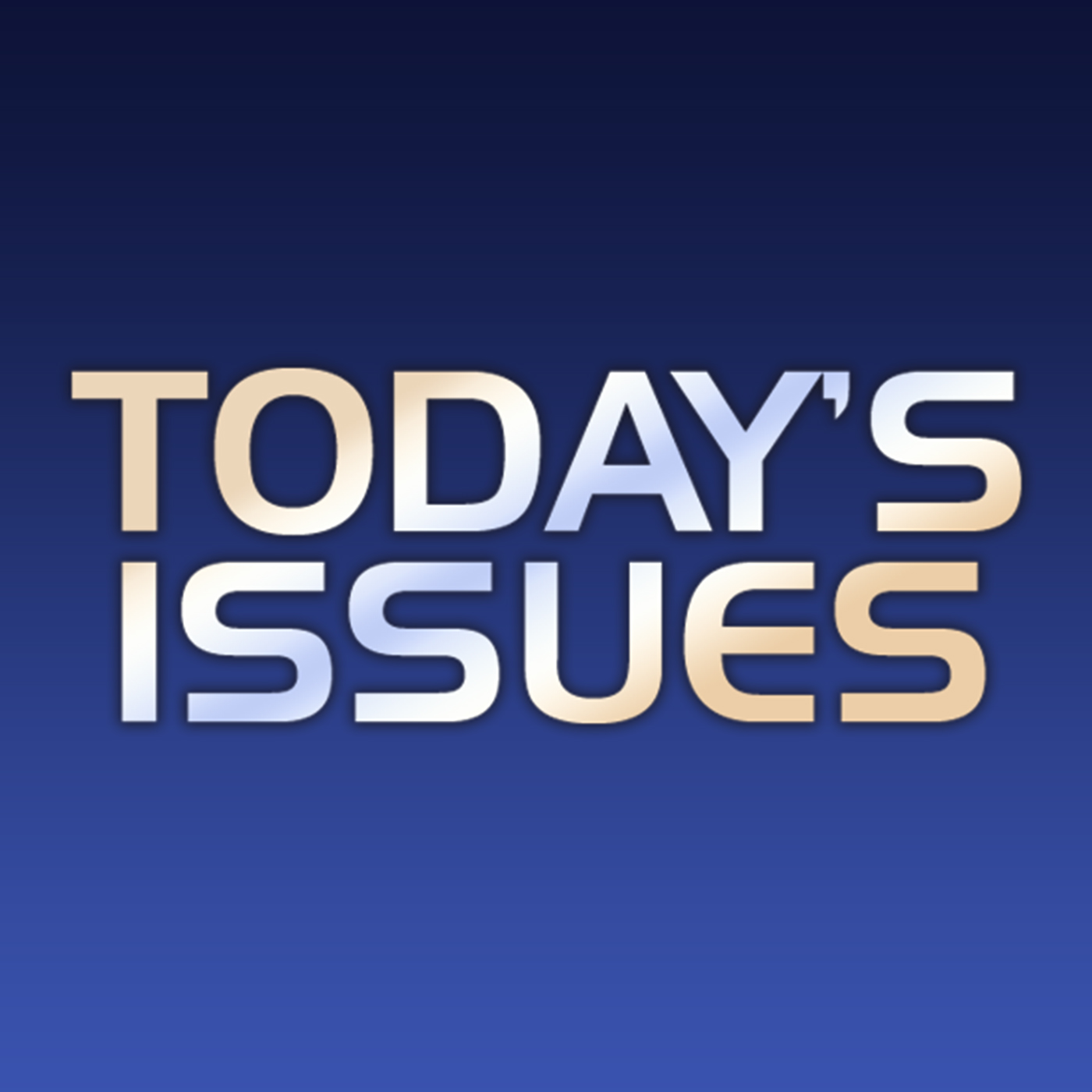 Today's Issues