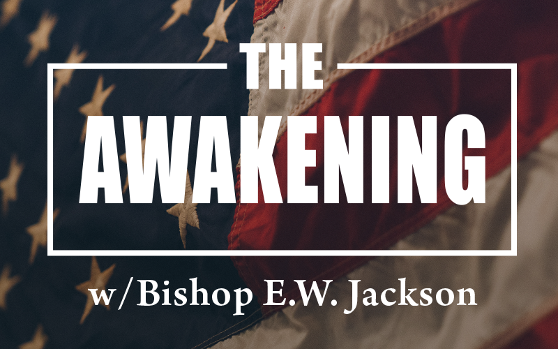 The Awakening with Bishop E.W. Jackson